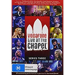 Vol. 3-Vodafone Live at the Chapel