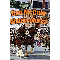 Dan McCole - Watercolorist