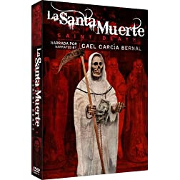 La Santa Muerte - Saint Death