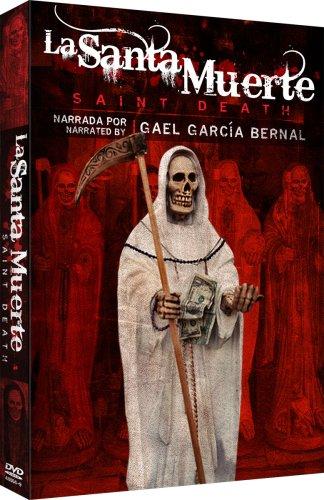 La Santa Muerte - Saint Death