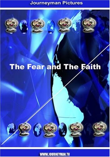 The Fear and The Faith