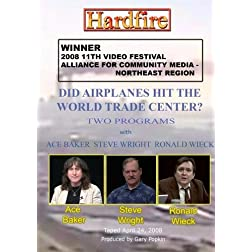 Hardfire DID AIRPLANES HIT THE WORLD TRADE CENTER?  Ace Baker / Steve Wright / Ronald Wieck