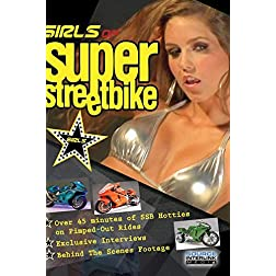 Girls of  SUPER STREETBIKE