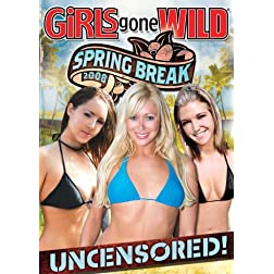 Girls Gone Wild: Spring Break 2008