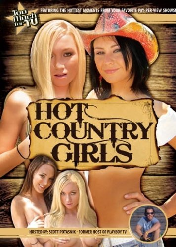 Too Much for TV Presents: Hot Country Girls