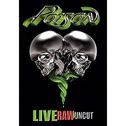 Live, Raw & Uncut