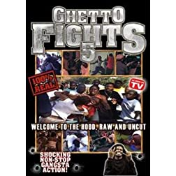 Ghetto Fights Vol. 5