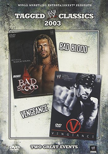 Tagged Classics 2003: Bad Blood/Vengeance