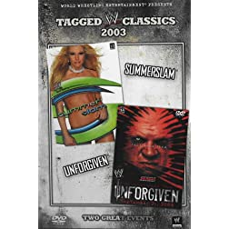 Tagged Classics 2003: Summerslam/Unforgiven