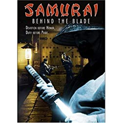 Samurai: Behind the Blade