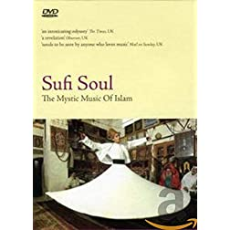 Sufi Soul: The Mystic of Islam