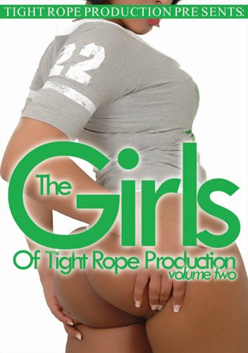 The Girls of Tight Rope Production, Volume 2
