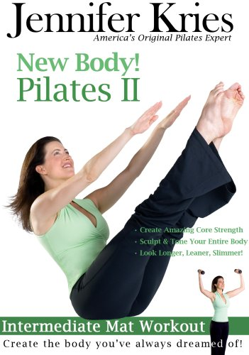 Jennifer Kries: New Body! Pilates II
