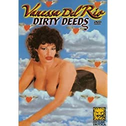 Vanessa Del Rios Dirty Deeds