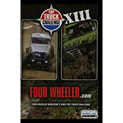 FOUR WHEELER Magazines Top Truck Challenge XIII 2005