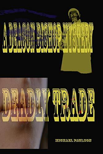 Deadly Trade