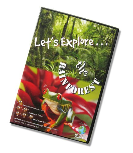 Let's Explore . . . The Rainforest