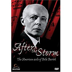 After the Storm - The American Exile of B�la Bart�k / Menuhin, Solti