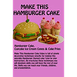 Make This Hamburger Cake