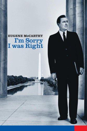 Eugene McCarthy: I'm Sorry I was Right