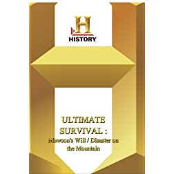 History -- Ultimate Survival : Mawson's Will