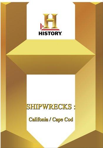 History -- Shipwrecks! - California / Cape Cod
