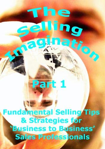 The Selling Imagination Part 1