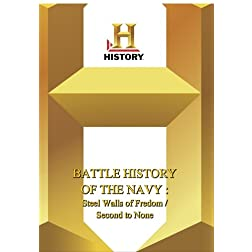 History -- Battle History of the Navy: Steel Walls Of Freedom
