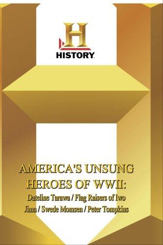 History -- America's Unsung Heroes: Dateline Tarawa