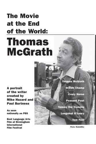 The Movie at the End of the World: Thomas McGrath