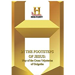 History --  In The Footsteps of the Holy Family: The Way of the Cross