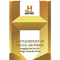 History -- Battle History of the U.S. Air Force: Struggling Into The Air