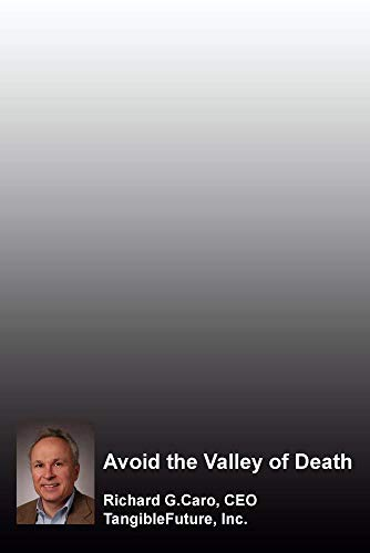 Avoid the Valley of Death