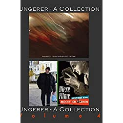 UNGERER-A COLLECTION Volume 4