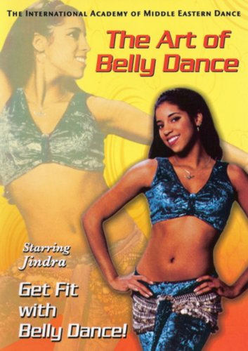 The Art of Bellydance: Get Fit with Belly Dance with Jindra