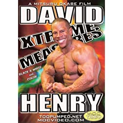 David Henry: Xtreme Measures (Bodybuilding)
