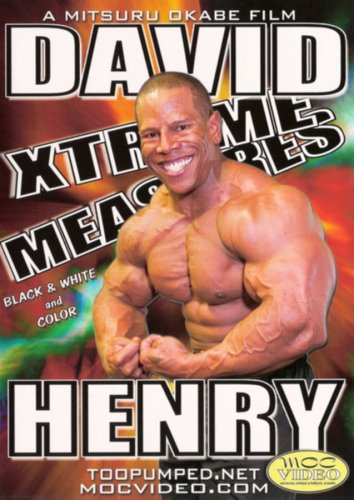 David Henry: Xtreme Measures (Bodybuilding)