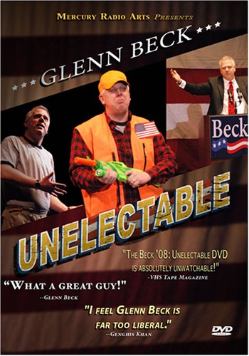 Glenn Beck Unelectable