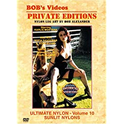 Bob's Videos - Private Editions - Ultimate Nylon - Volume 10: Sunlit Nylons