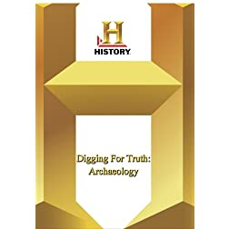 History -- Digging For Truth: Archaeology