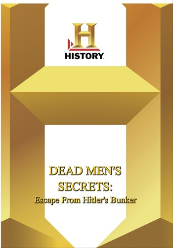 History -- Dead Men's Secret Escape From Hitler's Bunker
