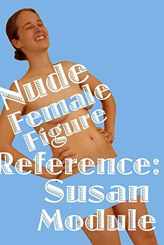 Nude Female Figure Reference: Susan Module