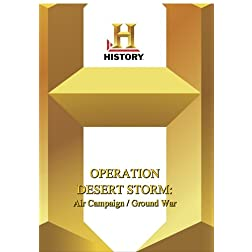 History -- Operation Desert Storm : The Air Campaign / The