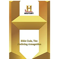 History -- Bible Code, The: Predicting Ar