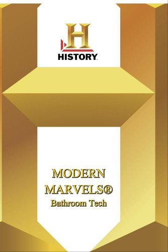 History -- Modern Marvels Bathroom Tech