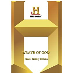 History -- The Wrath of God Panic! Deadly Inferno