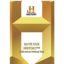 History -- Save Our History Yellowstone National Park