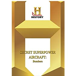 History -- Secret Superpower Bombers