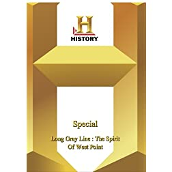 History -   Special : Long Gray Line : The Spirit Of West Point