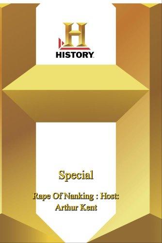 History -   Special : Rape Of Nanking : Host: Arthur Kent